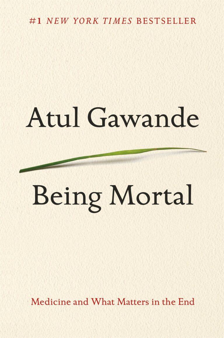 Being Mortal | Atul Gawande